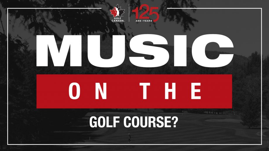 Music on the golf course?